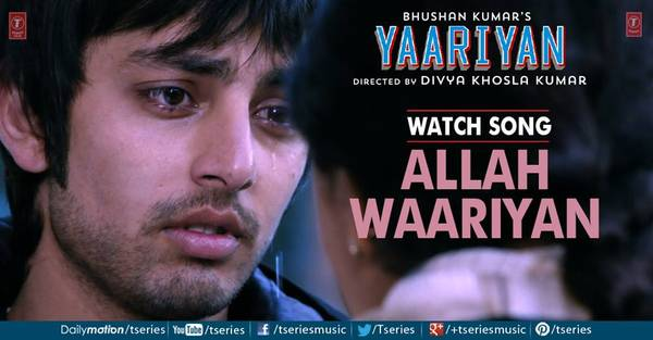Yaariyan-Movie-Allah-Waariyan-HD-Promo-Song